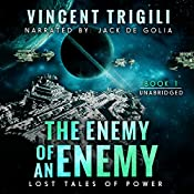The Enemy of an Enemy: Lost Tales of Power, Book 1 | [Vincent Trigili]