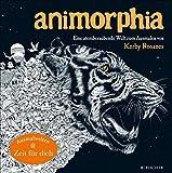 Image de Animorphia - Phantastische Tiermotive: Eine atemberaubende Welt zum Ausmalen von Kerby Rosanes