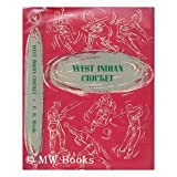 WEST INDIAN CRICKET