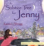 A Solstice Tree for Jenny (Young Readers)