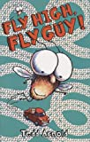 Fly Guy #5: Fly High, Fly Guy! (0545007224) by Arnold, Tedd