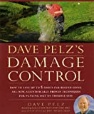 Dave Pelz's Damage Control: How to Avoid Disaster Scores