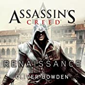 Renaissance: Assassin's Creed, Book 1 | Oliver Bowden