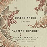 Joseph Anton: A Memoir | Salman Rushdie