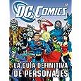La guía definitiva de personajes de DC cómics (Ciencia Ficción)