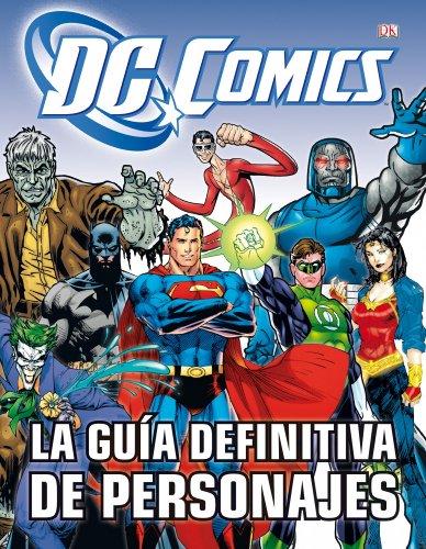 LA GUIA DEFINITIVA DE PERSONAJES DE DC COMICS descarga pdf epub mobi fb2
