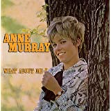 WHAT ABOUT MEby Anne Murray
