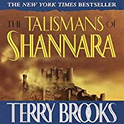 The Talismans of Shannara: The Heritage of Shannara, Book 4 | Terry Brooks
