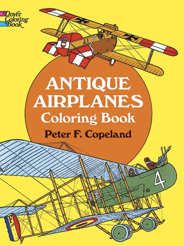 Antique Airplanes Coloring Book (Dover History Coloring Book)