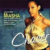 Chaser | [Miasha]