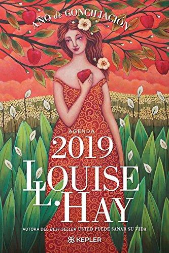 Agenda Louise Hay 2019. Ano de Conciliacion  [Louise Hay] (Tapa Blanda)