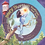 Henry Shortbull Swallows the Sun: Pfeffernut County Series | Jill Kalz