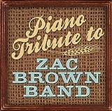 Piano Tribute to Zac Brown Band