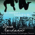 The Summer I Learned to Fly (       UNABRIDGED) by Dana Reinhardt Narrated by Shannon McManus