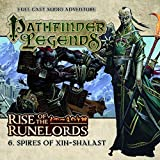 img - for Rise of the Runelords: Spires of Xin-Shalast (Pathfinder Legends) book / textbook / text book