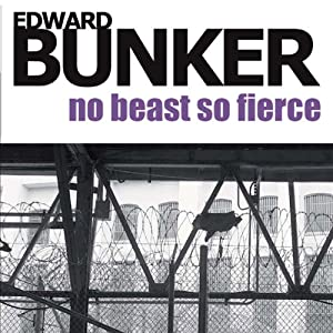 No Beast So Fierce | [Edward Bunker]