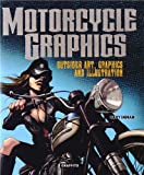 Motorcycle Graphics: Outsider Art, Graphics and Illustration