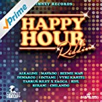 Happy Hour Riddim [Explicit]
