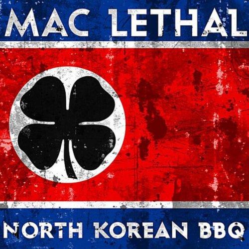 North Korean BBQ [Explicit]