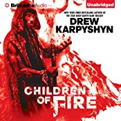 Children of Fire: The Chaos Born, Book 1 | [Drew Karpyshyn]