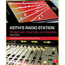 Keith's Radio Station: Broadcast, Internet, and Satellite, 9th Edition