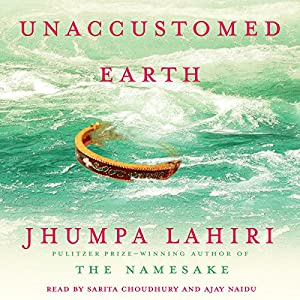 Unaccustomed Earth Audiobook