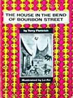 The house in the bend of Bourbon Street by…