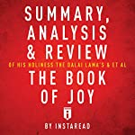 Summary, Analysis & Review of His Holiness the Dalai Lama's & Archbishop Desmond Tutu's The Book of Joy |  Instaread