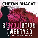Revolution Twenty20: Love. Corruption. Ambition | Chetan Bhagat