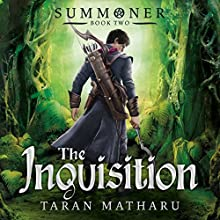 The Inquisition: Book 2 (Summoner) Audiobook by Taran Matharu Narrated by Dominic Thorburn