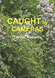Caught By Cameras