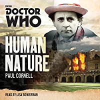 Doctor Who: Human Nature: A 7th Doctor novel  by Paul Cornell Narrated by Lisa Bowerman