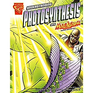 Understanding Photosynthesis with Max Axiom, Super Scientist Audiobook
