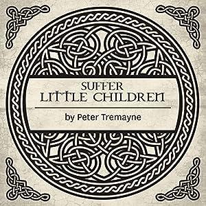 Suffer Little Children Audiobook