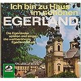 """Ich bin zu Haus im sch�nen Egerland [Vinyl-LP] Marcato 75827von """"K�nstler: Die..."""""""