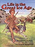 img - for Life in the Great Ice Age book / textbook / text book