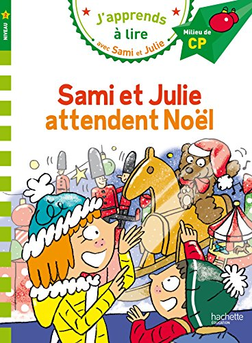 J'apprends à lire avec Sami et Julie : Sami et Julie attendent Noël