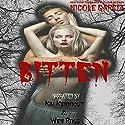 Bitten: A Club Blood Erotic Short #1 Audiobook by Nicole Garcia Narrated by Kai Kennicott, Wen Ross
