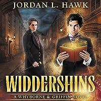 Widdershins: Whyborne & Griffin, Book 1 Hörbuch von Jordan L. Hawk Gesprochen von: Julian G. Simmons