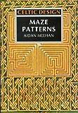 Celtic Design - Maze Patterns