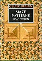 Celtic Design - Maze Patterns