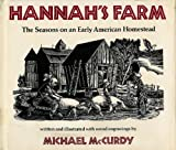 Hannah's Farm: The Seasons on an Early American Homestead (0823407004) by McCurdy, Michael