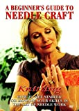 A Beginner's Guide To Needle Craft: Knitting [DVD]