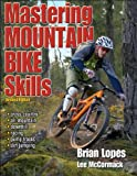 Search : Mastering Mountain Bike Skills - 2nd Edition
