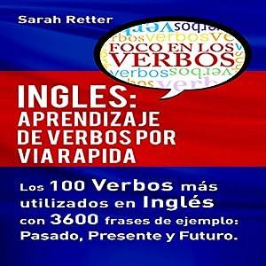 Inglés: Aprendizaje de Verbos por Via Rapida Audiobook