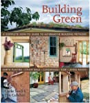 Building Green: A Complete How-To Gui...
