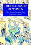The Fellowship of Women: Two Hundred...