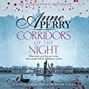 Corridors of the Night: William Monk Book 21 Audiobook by Anne Perry Narrated by Deirdra Whelan