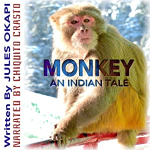Monkey: An Indian Tale | [Jules Okapi]