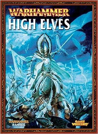 Warhammer Armies High Elves written by Adam Troke